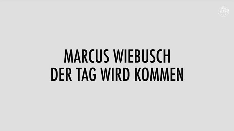 Marcus Wiebusch - Der Tag wird kommen