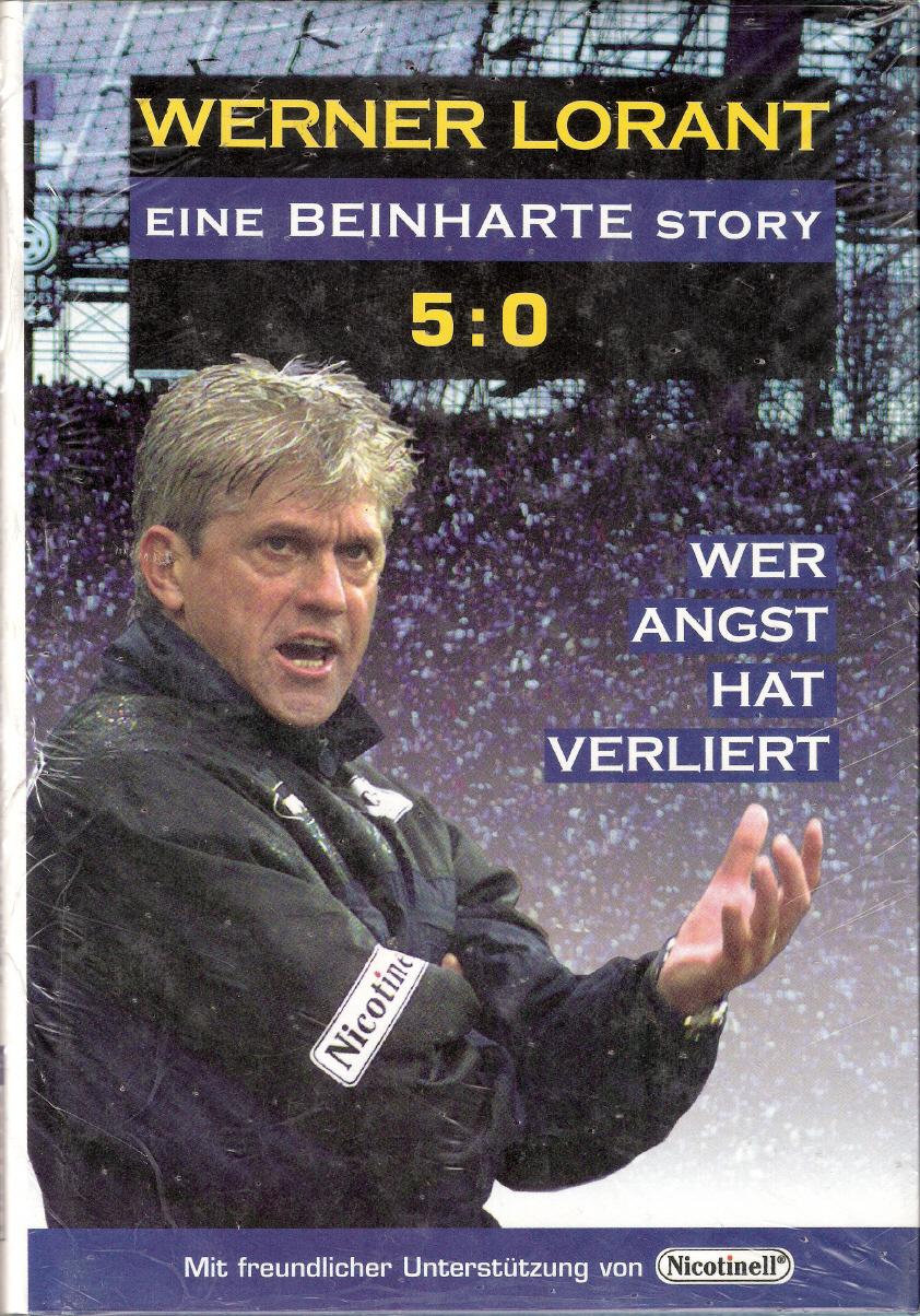 Werner Lorant - Eine beinharte Story
