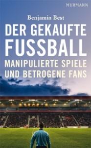 """Benjamin Best - """"Der gekaufte Fußball"""""""
